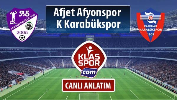 İşte Afjet Afyonspor  - K Karabükspor maçında ilk 11'ler