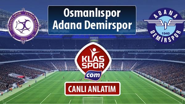 Osmanlıspor - Adana Demirspor sahaya hangi kadro ile çıkıyor?