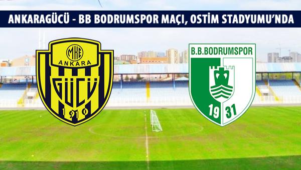 Ankaragücü-BB Bodrumspor maçı, Ostim'de