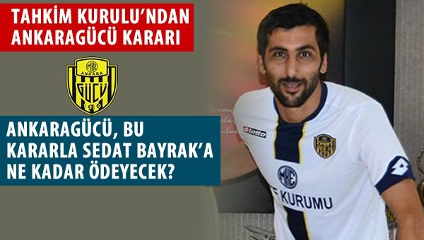 Ankaragücü, Sedat Bayrak'a ne kadar ödeyecek?