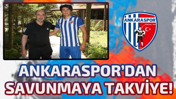 Ankaraspor'dan savunmaya takviye!