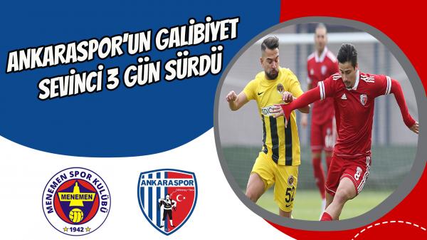 Ankaraspor'un galibiyet sevinci 3 gün sürdü