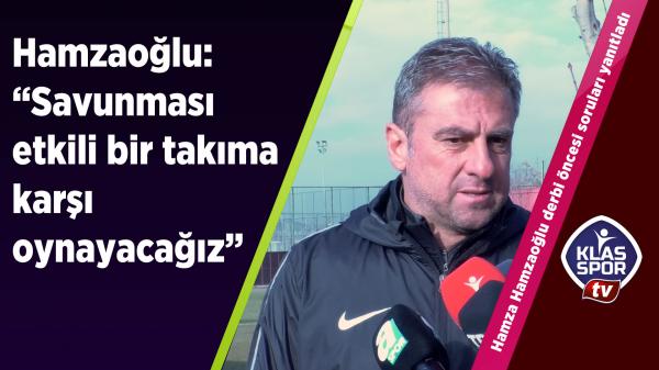 Hamzaoğlu: Derbi maçında rekor kırarız