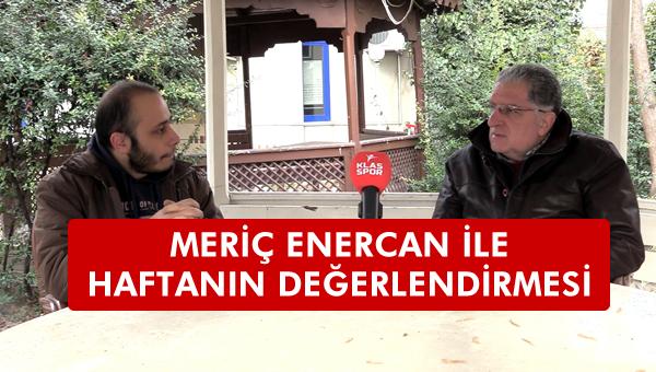 Meriç Enercan ile Ankara futbolu üzerine...