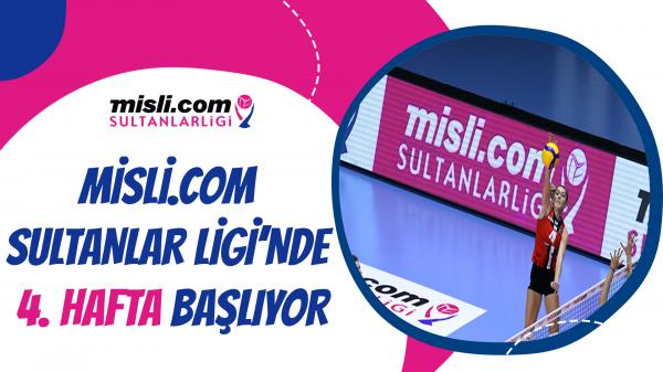 Misli.com Sultanlar Ligi'nde 4. Hafta Başlıyor