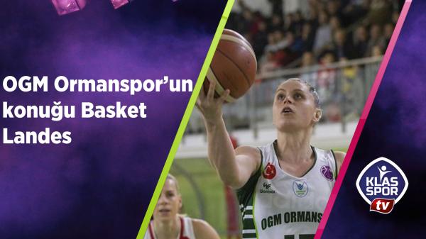 OGM Ormanspor'un konuğu Basket LAne