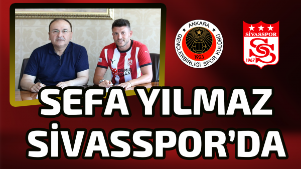 Sefa Yılmaz Sivasspor'da