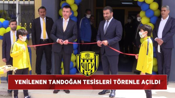 Yenilenen Tandoğan Tesisleri Törenle Açıldı