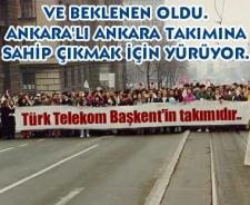 Ankara'lı Türk Telekomspor için yürüyecek...
