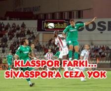 Klasspor farkı... Sivasspor'a ceza yok