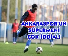Ankaraspor'un süpermeni 3 puan istiyor