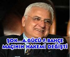 Şok... Ankaragücü-Fenerbahçe maçının hakemi değişti