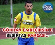 Gökhan Emreciksin'e Beşiktaş kancası....