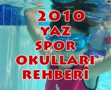 2010 Yaz Spor Okulları rehberi