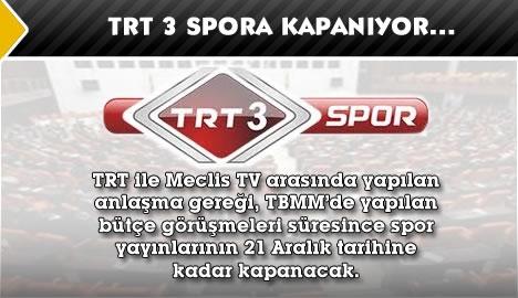 TRT 3'te spora bütçe görüşmeleri engeli…