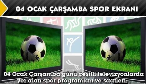 04 Ocak Çarşamba spor ekranı...