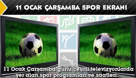 11 Ocak Çarşamba spor ekranı