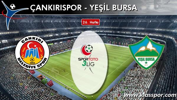 Çankırıspor - Yeşil Bursa maç kadroları belli oldu...