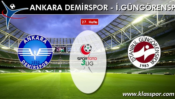 İşte Ankara Demirspor - İ. Güngörenspor maçında ilk 11'ler