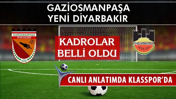 Gaziosmanpaşa - Diyarbekirspor maç kadroları belli oldu...