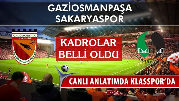 Gaziosmanpaşa - Sakaryaspor maç kadroları belli oldu...