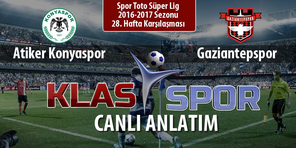 İşte Atiker Konyaspor - Gaziantepspor maçında ilk 11'ler