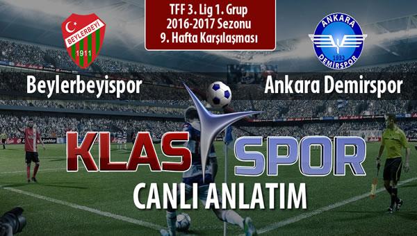 Beylerbeyispor - Ankara Demirspor sahaya hangi kadro ile çıkıyor?