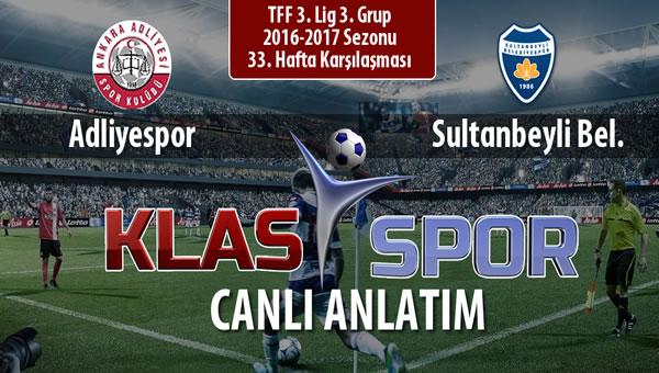 Adliyespor - Sultanbeyli Bel. maç kadroları belli oldu...