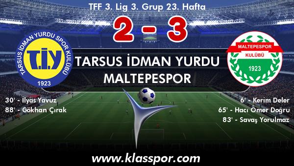 Tarsus İdman Yurdu 2 - Maltepespor 3