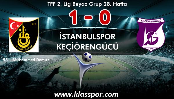 İstanbulspor 1 - Keçiörengücü 0
