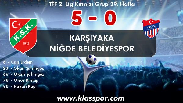 Karşıyaka 5 - Niğde Belediyespor 0