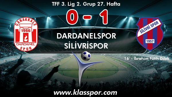Dardanelspor 0 - Silivrispor 1