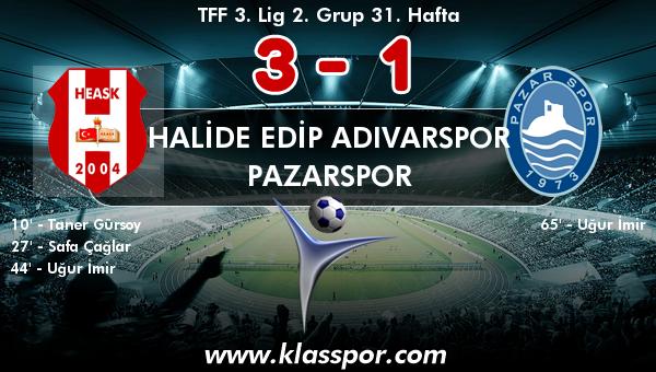 Halide Edip Adıvarspor 3 - Pazarspor 1