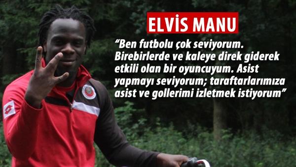"""Elvis Manu: """"Gençlerbirliği ile ilgili hiç kötü bir şey duymadım"""""""
