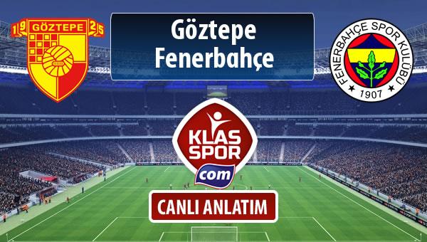 İşte Göztepe - Fenerbahçe maçında ilk 11'ler