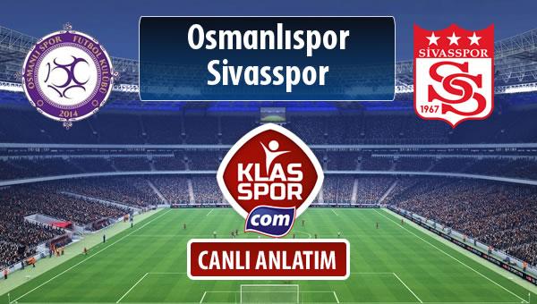 Osmanlıspor - Demir Grup Sivasspor sahaya hangi kadro ile çıkıyor?