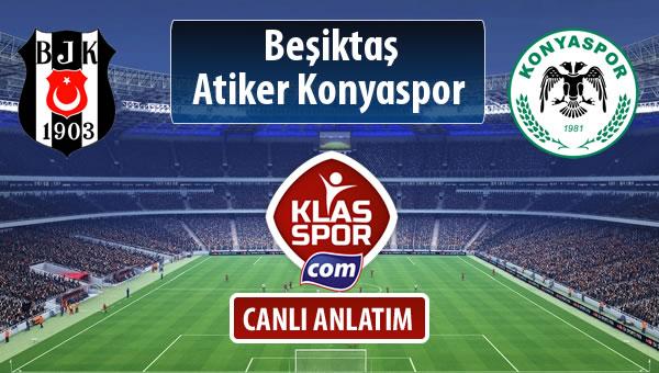 İşte Beşiktaş - Atiker Konyaspor maçında ilk 11'ler