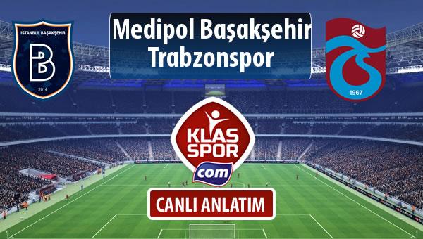 M.Başakşehir - Trabzonspor sahaya hangi kadro ile çıkıyor?