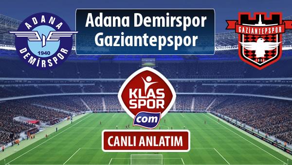 Adana Demirspor - Gaziantepspor sahaya hangi kadro ile çıkıyor?