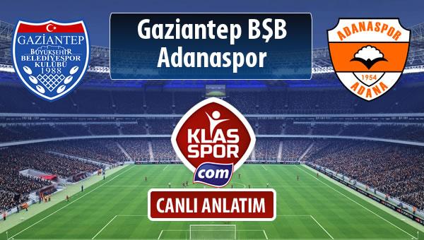 Gazişehir Gaziantep FK - Adanaspor sahaya hangi kadro ile çıkıyor?
