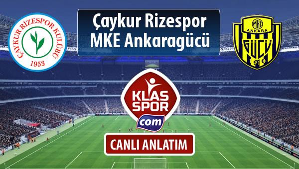 Çaykur Rizespor - MKE Ankaragücü sahaya hangi kadro ile çıkıyor?