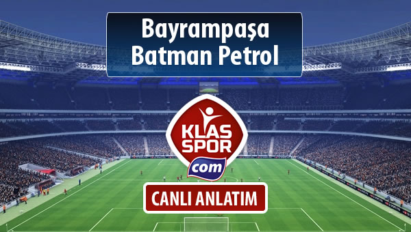 Bayrampaşa - Batman Petrol maç kadroları belli oldu...
