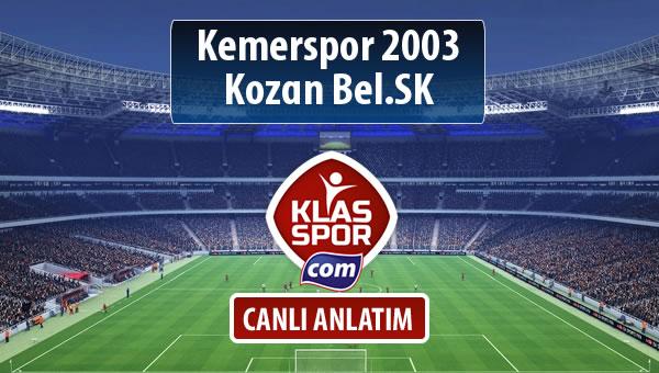 Kemerspor 2003 - Kozan Bel.SK sahaya hangi kadro ile çıkıyor?