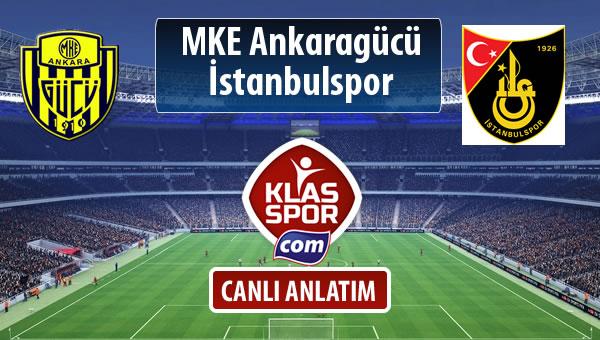 MKE Ankaragücü - İstanbulspor sahaya hangi kadro ile çıkıyor?