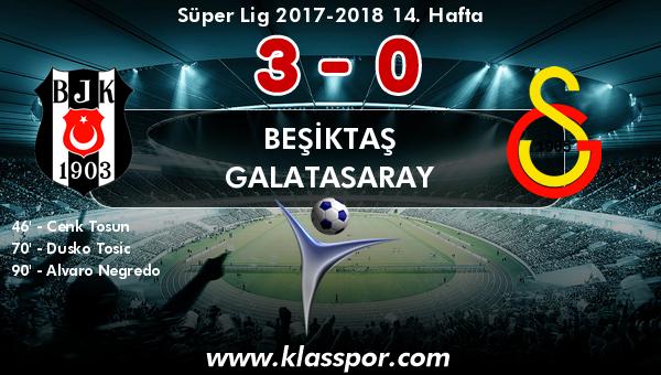 Beşiktaş 3 - Galatasaray 0