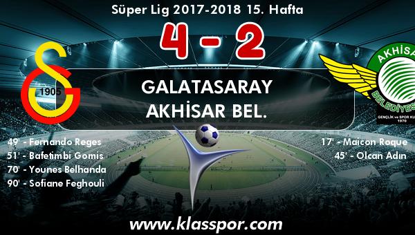 Galatasaray 4 - Akhisar Bel. 2