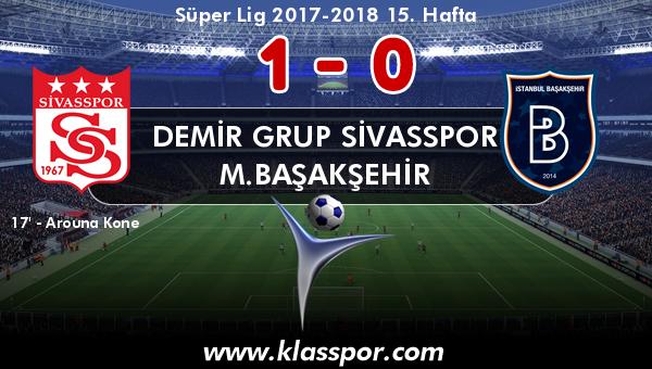 Demir Grup Sivasspor 1 - M.Başakşehir 0