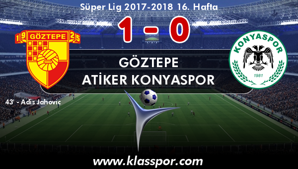 Göztepe 1 - Atiker Konyaspor 0
