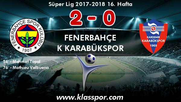 Fenerbahçe 2 - K Karabükspor 0