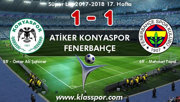 Atiker Konyaspor 1 - Fenerbahçe 1